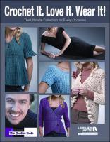 Crochet It, Love It, Wear It