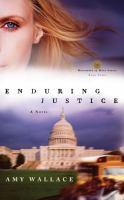 Enduring Justice