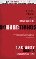 Do hard things : a teenage rebellion against low expectations