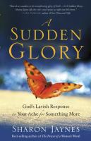 A Sudden Glory