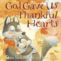 God Gave Us Thankful Hearts