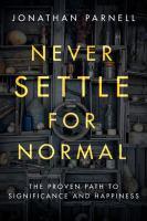 Never Settle for Normal