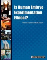 Is Human Embryo Experimentation Ethical?