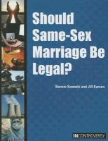 Should Same-sex Marriage Be Legal?