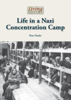 Life in A Nazi Concentration Camp