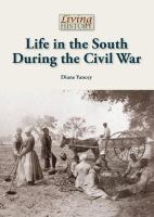 Life in the South During the CIvil War