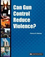Can Gun Control Reduce Violence?