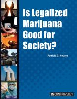 Is Legalized Marijuana Good for Society?
