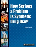 How Serious A Problem Is Synthetic Drug Use?