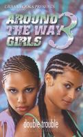 Around the Way Girls 3