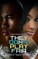 Cover image for They don't play fair