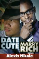 Date Cute, Marry Rich