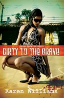 Dirty to the Grave