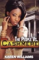 The People Vs Cashmere