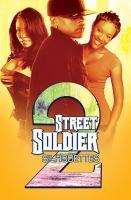 Street Soldier 2