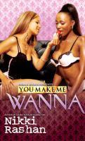 You Make Me Wanna