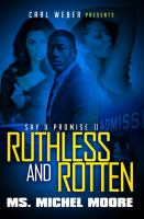 Ruthless and Rotten
