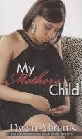 My Mother's Child