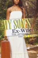 My Son's Ex-wife
