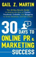 30 Days to Online PR & Marketing Success