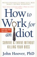 How to Work for An Idiot