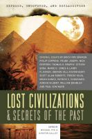Exposed, Uncovered, and Declassified : Lost Civilizations & Secrets of the Past