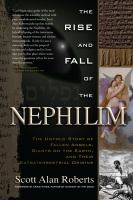 The Rise and Fall of the Nephilim