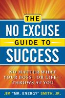 The No Excuse Guide to Success