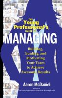 The Young Professional's Guide to Managing