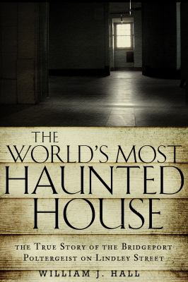 Cover image for The World's Most Haunted House