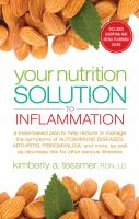 Your Nutrition Solution to Inflammation