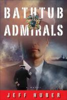 Bathtub Admirals