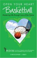 Open your Heart With Basketball