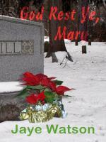 God Rest Ye, Mary