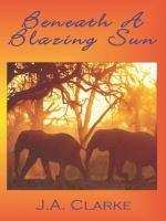 Beneath A Blazing Sun