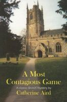 A Most Contagious Game