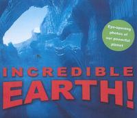 Incredible Earth!