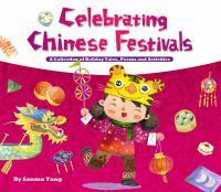 Celebrating Chinese Festivals