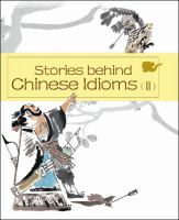 Stories Behind Chinese Idioms