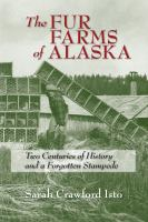 The Fur Farms of Alaska