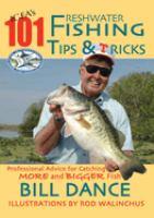 IGFA's 101 Freshwater Fishing Tips and Tricks