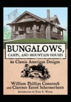 Bungalows, Camps, and Mountain Houses