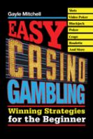 Easy Casino Gambling: Winning Stratgies for the Beginner