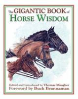 The Gigantic Book of Horse Wisdom
