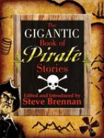The Gigantic Book of Pirate Stories
