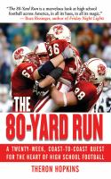 The 80-yard Run