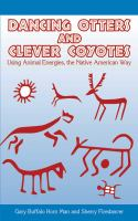 Dancing Otters and Clever Coyotes
