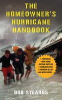 The Homeowner's Hurricane Handbook