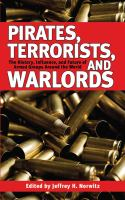 Pirates, Terrorists, And Warlords