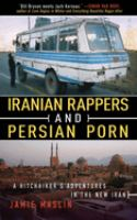 Iranian Rappers and Persian Porn